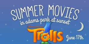 Movies in the Park: TROLLS @ Adams Avenue Park