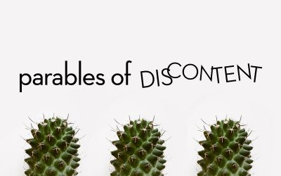 parables of discontent