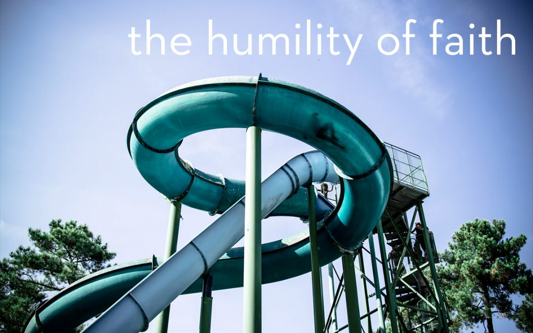 the humility of faith