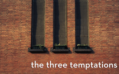 the three temptations